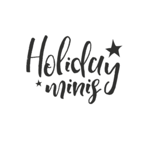 Holiday Mini Sessions Word Art